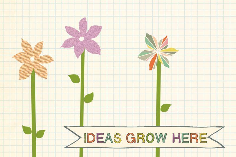 Ideas Grow Here Print